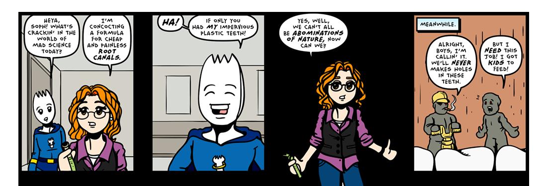 Impervious Plastic Teeth!  Comic Strip